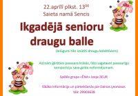 """Senioru balle """"Sencī"""" 22.aprīlī"""