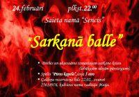"""Sarkanā balle """"Sencī"""" 24.februārī"""