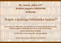 Bibliotēka aicina uz diskusiju 26.03.